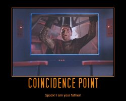 Coincidence Point --- Spock! I am your father!