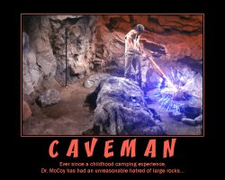 Caveman --- Ever since a childhood camping experience, Dr. McCoy has had an unreasonable hatred of large rocks...