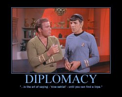 Diplomacy --- ...is the art of saying - 'nice sehlat' - until you can find a lirpa.