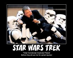 Star Wars Trek --- 'Help! Somebody! Anybody! Please! Before they all sue me for spinal injuries!