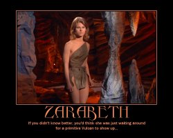 Zarabeth --- If you didn't know better, you'd think she was just waiting around for a primitive Vulcan to show up...
