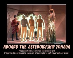 Aboard the Asteroid/Ship Yonada --- Priestess Natira: Summon the electrician! If the Oracle continues to shock all of our visitors, we'll never get any pizza!