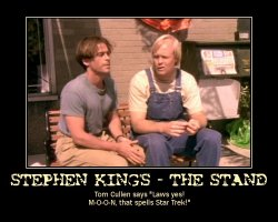 Stephen King's - The Stand --- Tom Cullen says 'Laws yes! M-O-O-N, that spells Star Trek!'