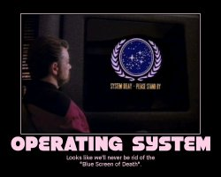 Operating System --- Looks like we'll never be rid of the 'Blue Screen of Death'.