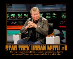 Star Trek Urban Myth #8 --- The real reason behind Kirk's loss of command was that he took casual Fridays way too casually for the admiralty...