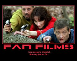 Fan Films --- I can suspend disbelief. But only just so far...