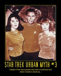 Star Trek Urban Myth #3 --- Captain Pike was actually very fond of publicity and never missed a photo-op...