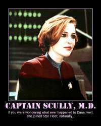 Captain Scully, M.D. --- If you were wondering what ever happened to Dana, well, she joined Star Fleet, naturally...