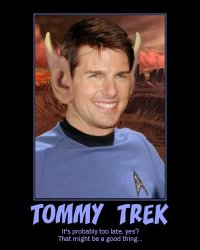 Tommy Trek --- It's probably too late, yes? That might be a good thing...