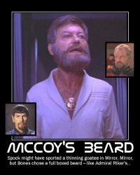 McCoy's Beard --- Spock might have sported a thinning goatee in Mirror, Mirror, but Bones chose a full boxed beard - like Admiral Riker's...