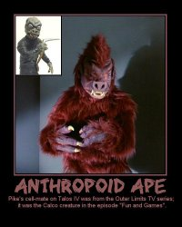 Anthropoid Ape --- Pike's cell-mate on Talos IV was from the Outer Limits TV series; it was the Calco creature in the episode 'Fun and Games'.